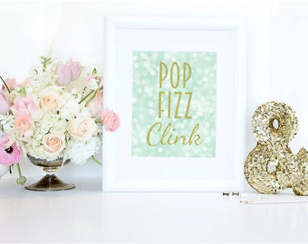 """Pop Fizz Clink Bar Wedding Printable Sign, 8""""x10"""", Champagne Print, Party Sign, Bubbly Bar Sign, Mint Green, Wedding- Ready to Download"""
