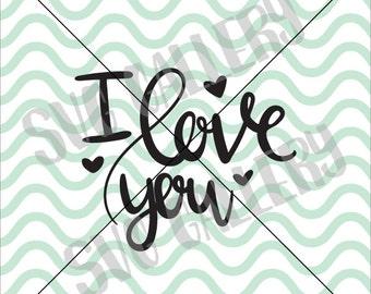 Valentine SVG, I love you SVG, love you svg, Digital cut file, love svg, thinking of you svg, heart svg, commercial use OK