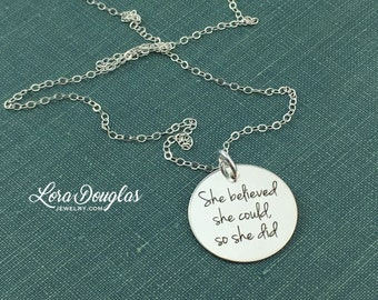 She Believed She Could So She Did, Congratulations, Graduation Gift, Courage, Incouragement, Hope, Sterling Silver Necklace