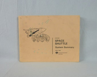 1975 Space Shuttle System Summary - Rockwell International - Space Division - Vintage NASA Space Shuttle Book