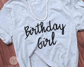 ladies birthday shirt Bday girl Tee Birthday girl shirt Womens Bday Girl T Birthday girl top t  Birthday girl top  Birthday girl adult