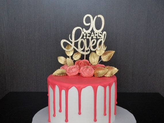 90 Years Loved Cake Topper 90th Birthday Cake Topper Happy