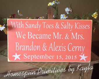 With Sandy Toes & Salty Kisses Personalized Wedding Sign