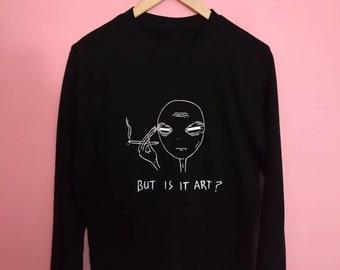 Tired Alien - But is it Art Sweatshirt