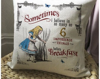 ALICE IN WONDERLAND Cushion Pillow Cover Mad Hatter Tea Party 6 impossible things