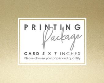 Printing Package - Card 5 x 7 Inches