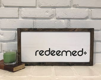 """Redeemed 9""""x17.5"""" framed painted sign"""