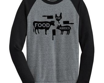 The Food Abides Sweatshirt