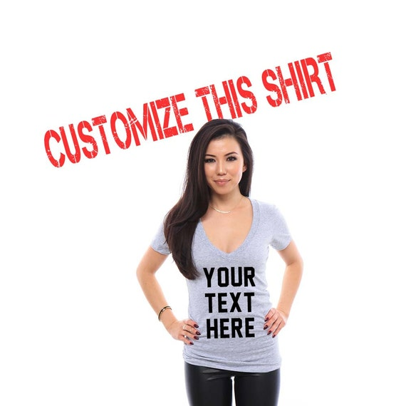 Custom T-Shirt, Womens Custom Shirt, Custom Tshirt, Personalized T-Shirts, Custom Tees, Customized Apparel, Bachelorette Party Shirts, Vneck