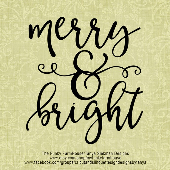 """SVG, & PNG - """"Merry and Bright"""""""