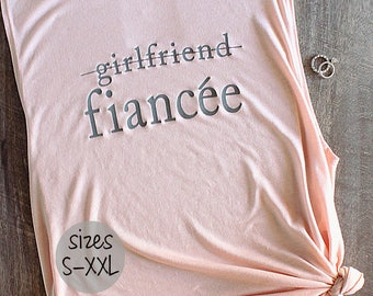 girlfriend fiance shirt, finacee shirt, engaged AF, bride to be shirt, i said yes shirt, bride shirt, muscle tank women, wedding shirts,