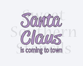 Santa Claus is Coming to Town Cookie Stencil