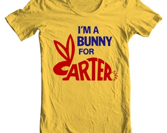 Jimmy Carter - I'm A Bunny For Carter - Presidential Campaign Button Shirt