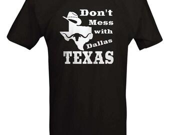 Don't Mess with Texas - Cowboy Hat Dallas Oil Longhorn Orange UT Funny T shirt - B235