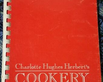 Charlotte Hughes Herbert's Cookery 1980
