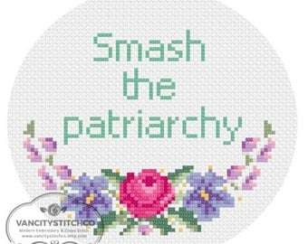 CROSS STITCH PATTERN- Smash the Patriarchy.  Diy, Subversive, feminist wall art.