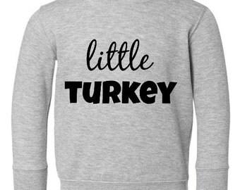 Little Turkey Kids Thanksgiving Sweatshirt