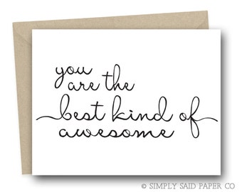 You are the best kind of awesome - foiled card, you are awesome, support card, encouragement card, empathy card, greeting cards