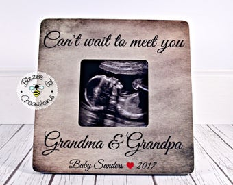 ON SALE Custom Gift For Grandparents To Be, Can't Wait To Meet You, Pregnancy Reveal, Birth Announcement, New Baby, Ultrasound Picture Frame