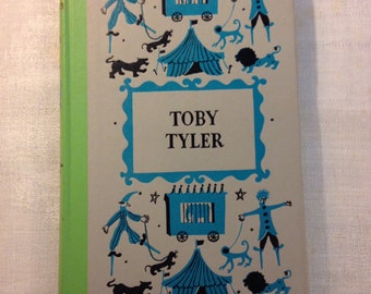 Toby Tyler - Ten Weeks with the Circus by James Otis 1958 Hardcover Book Monkey Circus