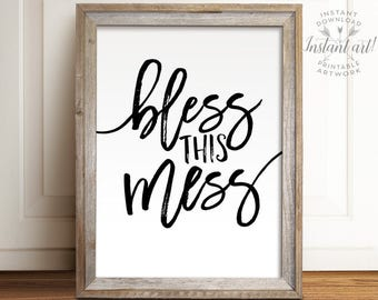Bless this mess sign, PRINTABLE art, Inspirational quote, Wall art quotes,  Playroom