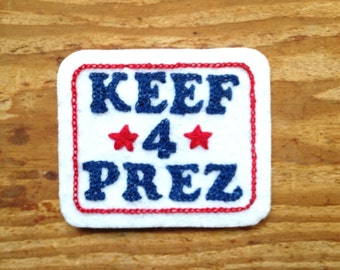 Keef 4 Prez! Keith Richards hand embroidered sew on Patch