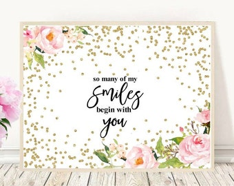 So Many Of My Smiles Begin With You, Printable Baby Quotes,  Quote Print, Nursery Wall art,  Inspirational Print, Wall Art, Instant Download