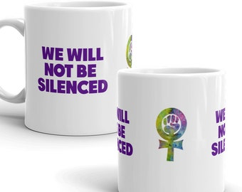 Feminist mug, ceramic mug, feminist gift, coffee mug, tea mug, feminism gift, feminism mug, we will not be silenced, feminist symbol, venus