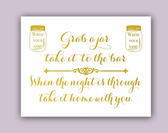 Mason Jar Wedding favors, wedding glasses, Gold Wedding Sign, Wedding Favor sign, gold wedding decor, wedding favor jar