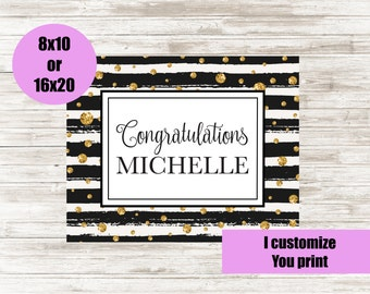 Congratulations, CUSTOMIZED Sign, 8x10 or 16x20 Printable Sign, Personalised Name Sign, Graduation Party Sign, Retirement Party Sign