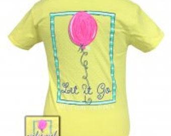 Girlie Girl Let it Go tee shirt NEW