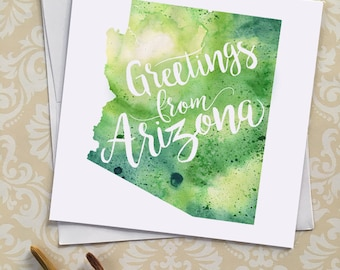 Arizona Watercolor Map Greeting Card, Greetings from Arizona Hand Lettered Text, Gift or Postcard, Giclée Print, Map Art, Choice of 5 Colors