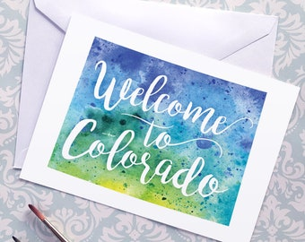 Colorado Watercolor Map Greeting Card, Welcome to Colorado Hand Lettered Text, Gift or Postcard, Giclée Print, Map Art, Choice of 5 Colours