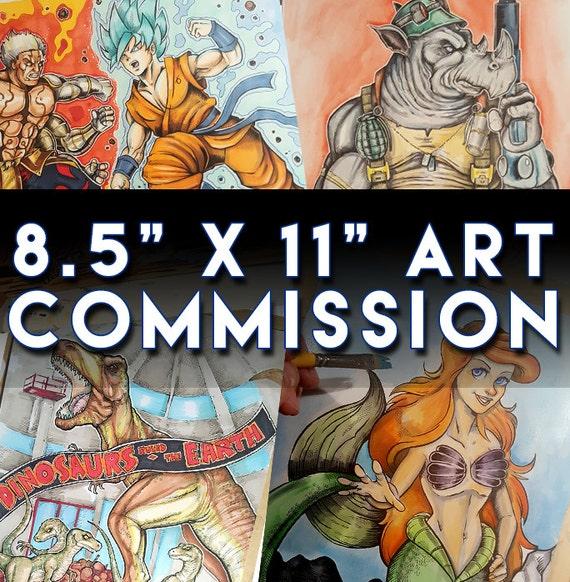 Custom Art Commission: 8.5x11  Please Read the Description for information