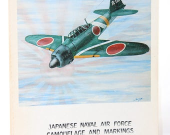 Japanese Naval Air Force Camouflage and Markings World War II Softcover Book -- Donald Thorpe -- WW II, Airplane, Japan, Military -- 1977