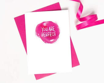 Anniversary / Valentines Card: You are perfect // Flirty Anniversary Card // Just Because // I Love You // Cute // Romantic.