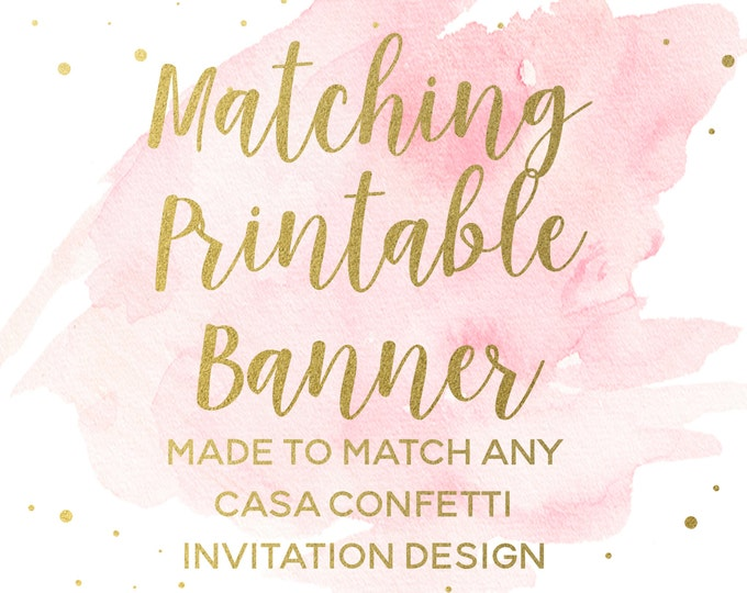Matching Printable Banner for any Design, Custom Baby Shower Birthday Bridal Shower Baptism Banner, Coordinating Party Printable Decorations