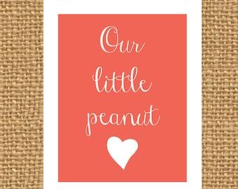 Our Little Peanut Print