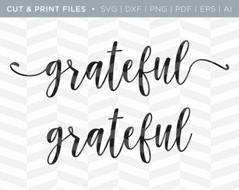 SVG Cut / Print Files - Grateful   Holiday Quote   Cricut Design   Cut Pattern   SVG Pattern   SVG File   Thanksgiving Cut File