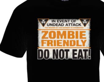 Zombie Friendly Do Not Eat T-shirt