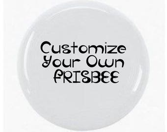 Customize/Personalize A Frisbee