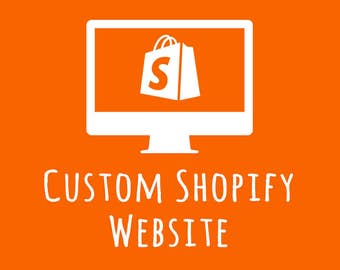 Custom Shopify Website Design + Setup / eCommerce Website / Mobile Friendly / Shopify Theme Design / Shopify Template Setup + Configuration
