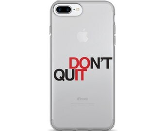 iPhone 7 Case, iPhone 6 Case , iPhone Cases, Motivational Quotes, Quote, Phone Cases, Inspiration Quotes, Cool Phone Cases, Phone Case