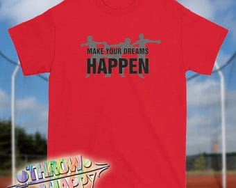Track and Field Thrower T-Shirt, Make Your Dreams Happen Shot Put Throw Shirt