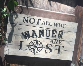 Carved Not All Who Wonder Are Lost pallet sign - Rustic home decor - Travel