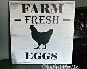Fresh Eggs Sign /  Farmhouse Decor