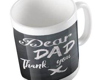 Dear Dad, Thank you Mug