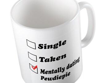 Mentally dating Pewdiepie mug