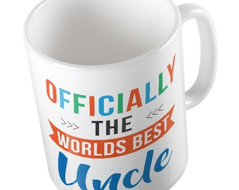 OFFICIALLY the worlds best UNCLE mug
