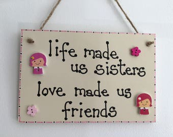 Sisterly Love handmade wooden gift plaque
